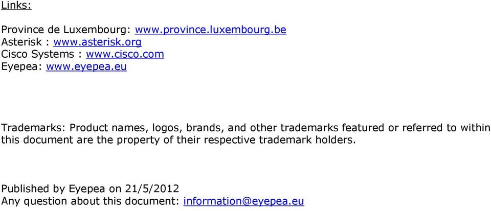 eu Trademarks: Product names, logos, brands, and other trademarks featured or referred to within