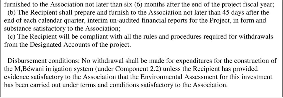 procedures required for withdrawals from the Designated Accounts of the project.