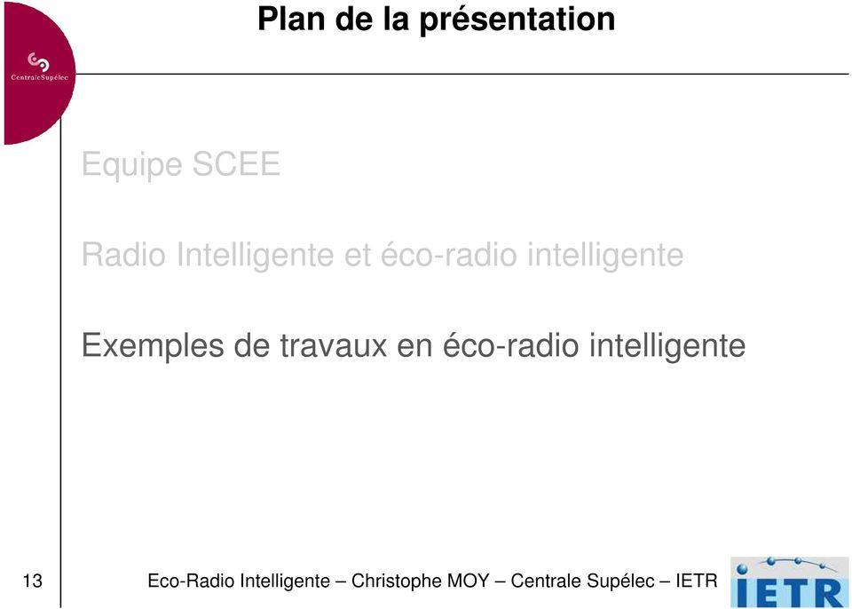 de travaux en éco-radio intelligente 13