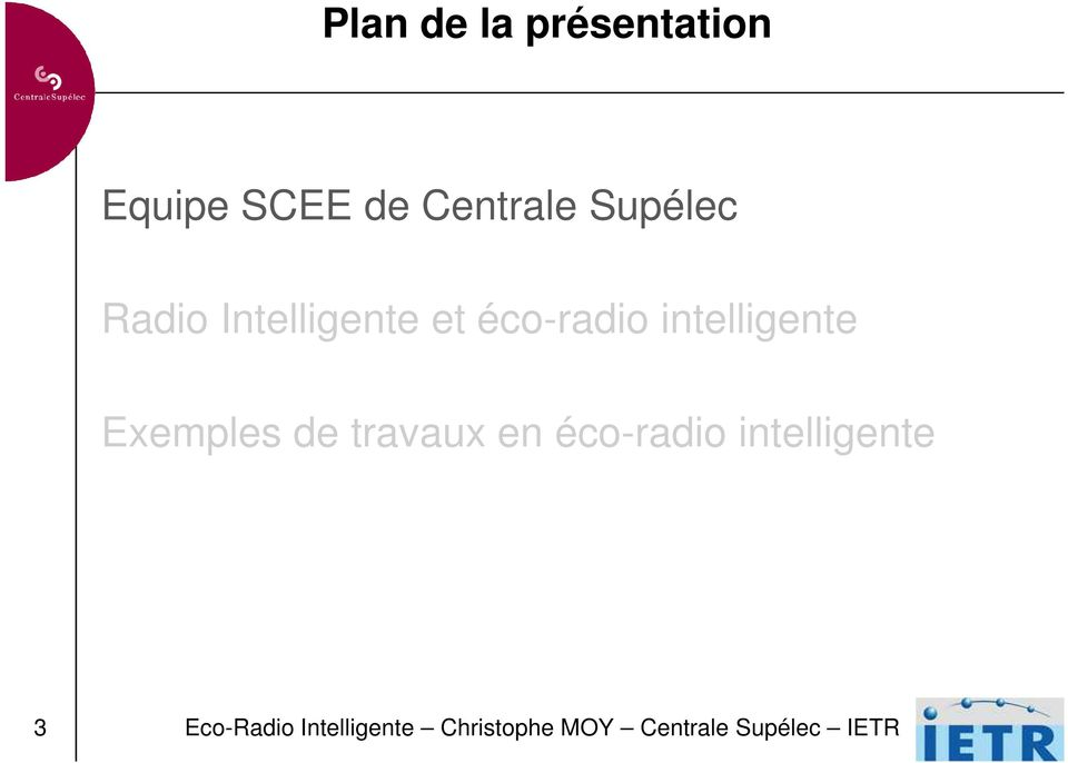 intelligente Exemples de travaux en éco-radio