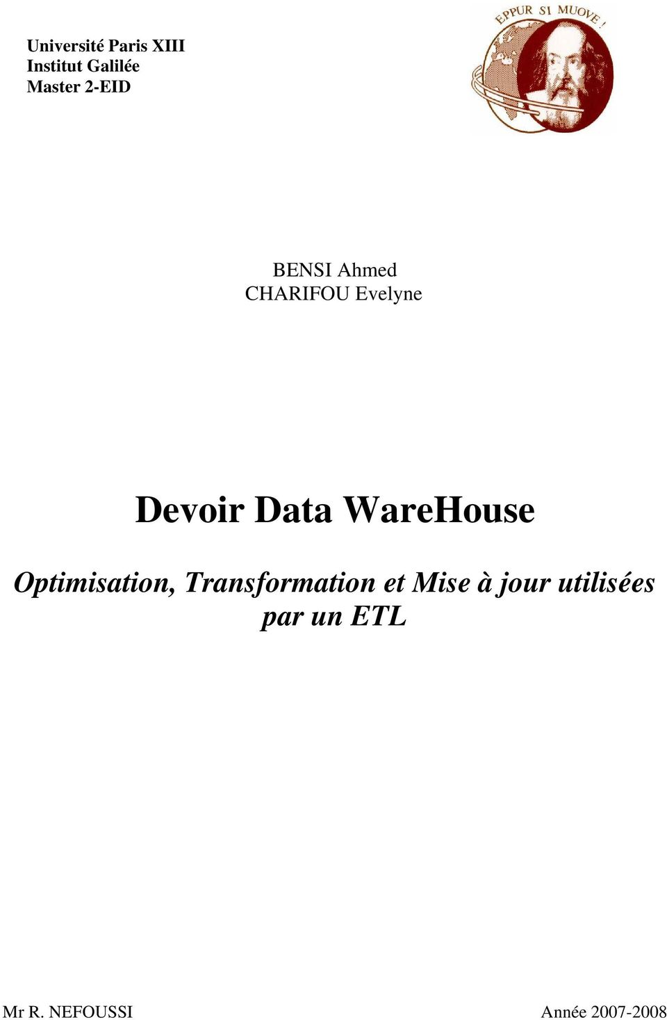 WareHouse Optimisation, Transformation et Mise à