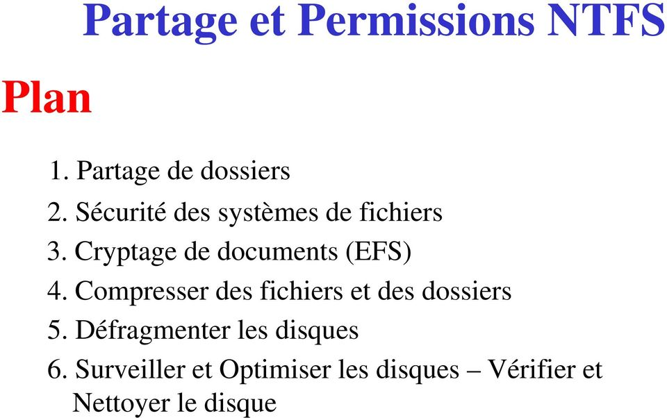 Cryptage de documents (EFS) 4.
