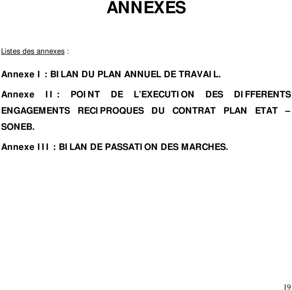Annexe II : POINT DE L EXECUTION DES DIFFERENTS