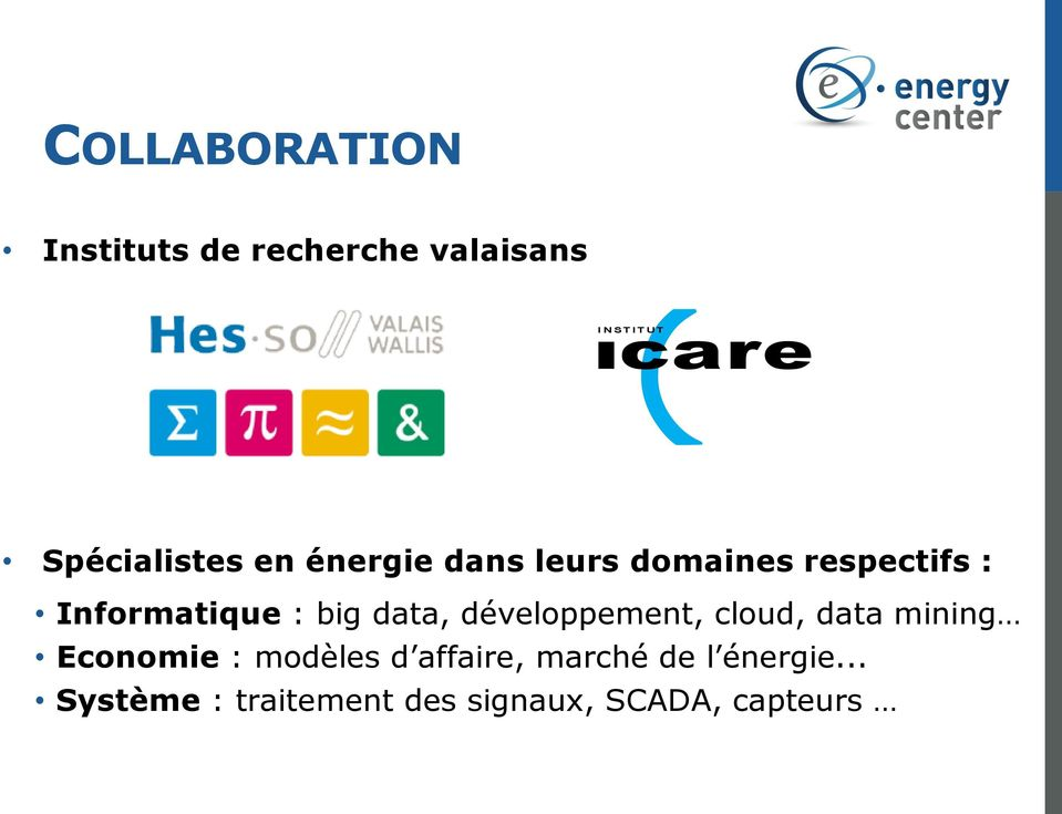 : big data, développement, cloud, data mining Economie : modèles d