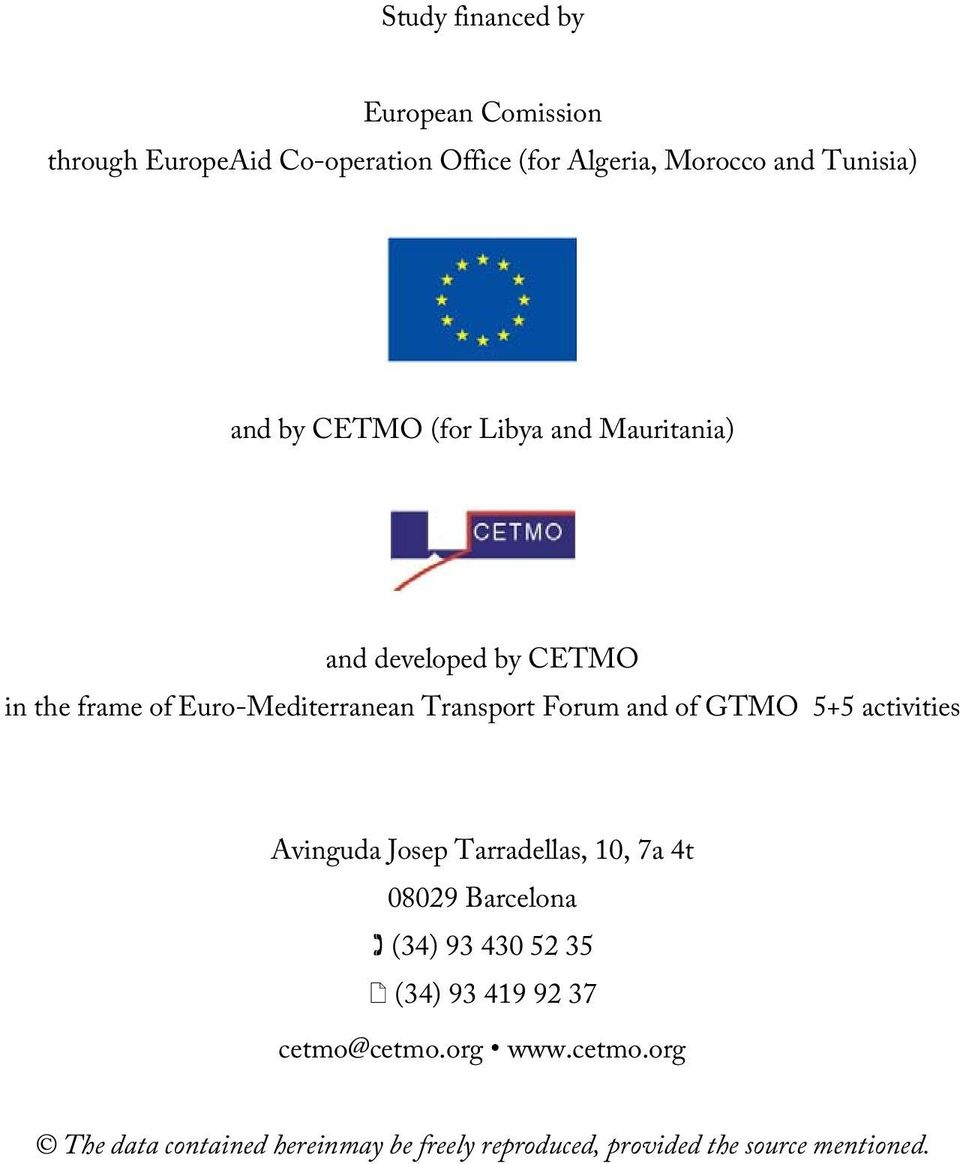 Forum and of GTMO 5+5 activities Avinguda Josep Tarradellas, 10, 7a 4t 08029 Barcelona (34) 93 430 52 35 (34) 93