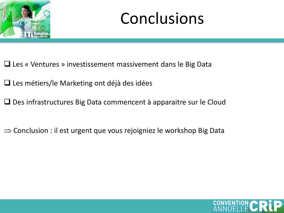 infrastructures Big Data commencent à apparaitre sur le Cloud