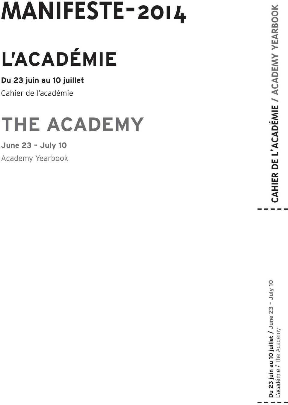 Academy Yearbook Du 23 juin au 10 juillet / June 23