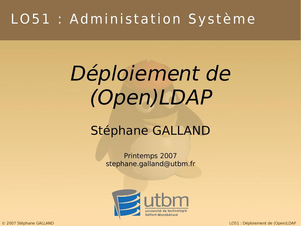 (Open)LDAP Stéphane GALLAND