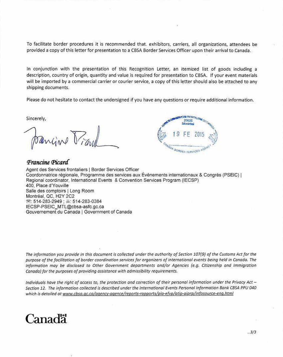 In conjunction with the presentation of this Recognition Letter, an itemized list of goods including a description, country of origin, quantity and value is required for presentation to CBSA.