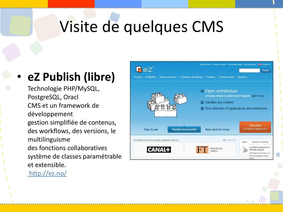 simplifiée de contenus, des workflows, des versions, le multilinguisme