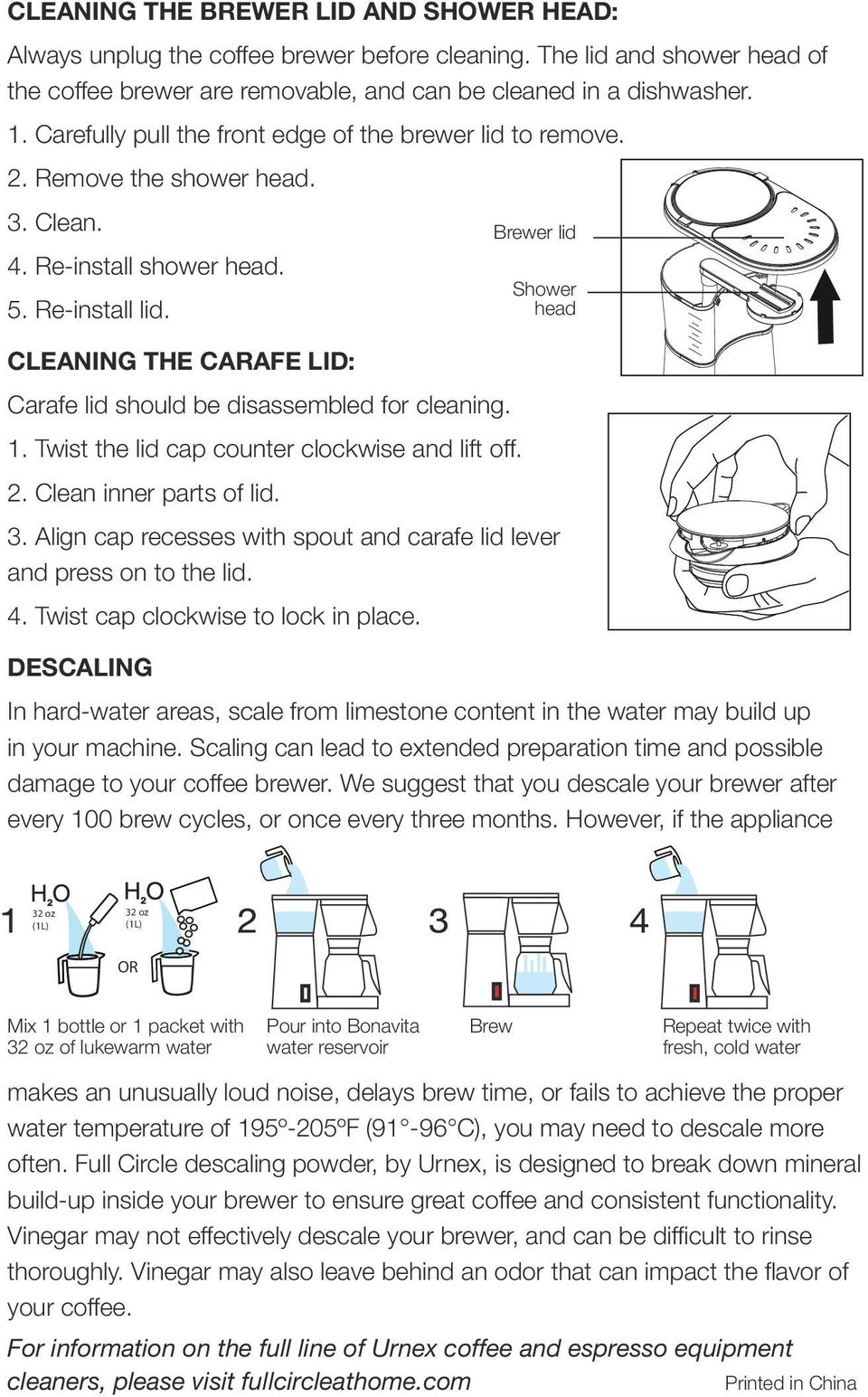 CLEANING THE CARAFE LID: Carafe lid should be disassembled for cleaning. 1. Twist the lid cap counter clockwise and lift off. 2. Clean inner parts of lid. 3.