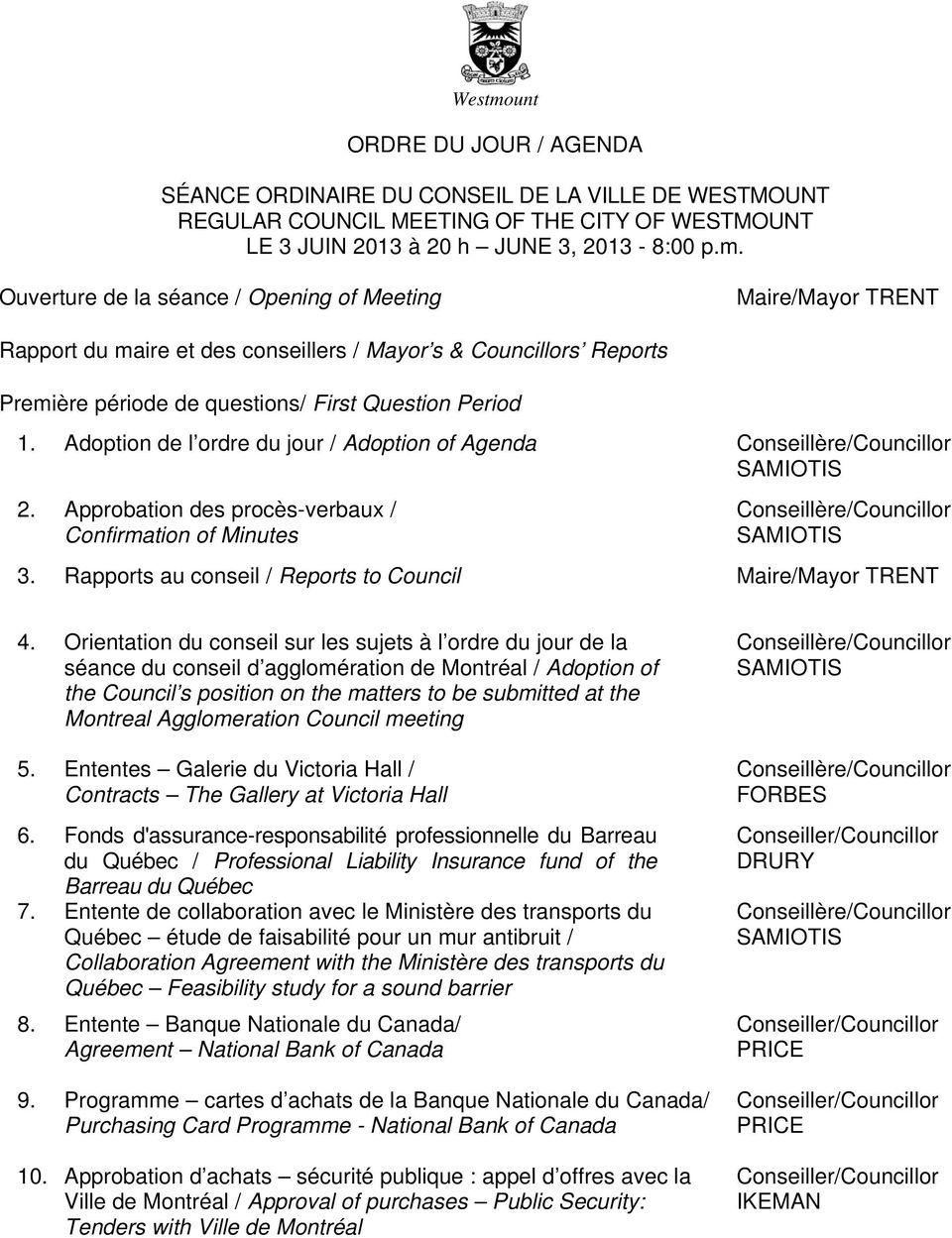 Rapports au conseil / Reports to Council Maire/Mayor TRENT 4.