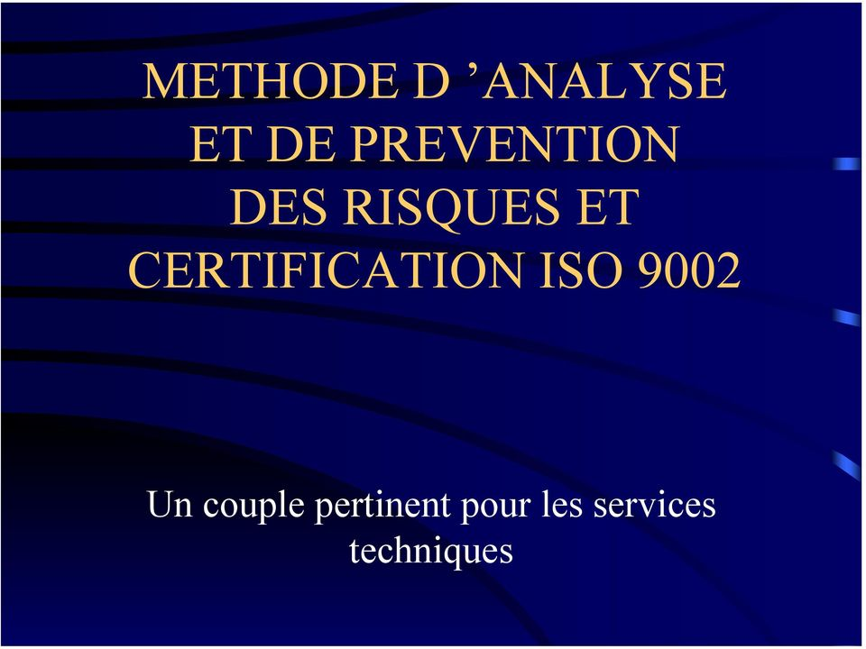 CERTIFICATION ISO 9002 Un