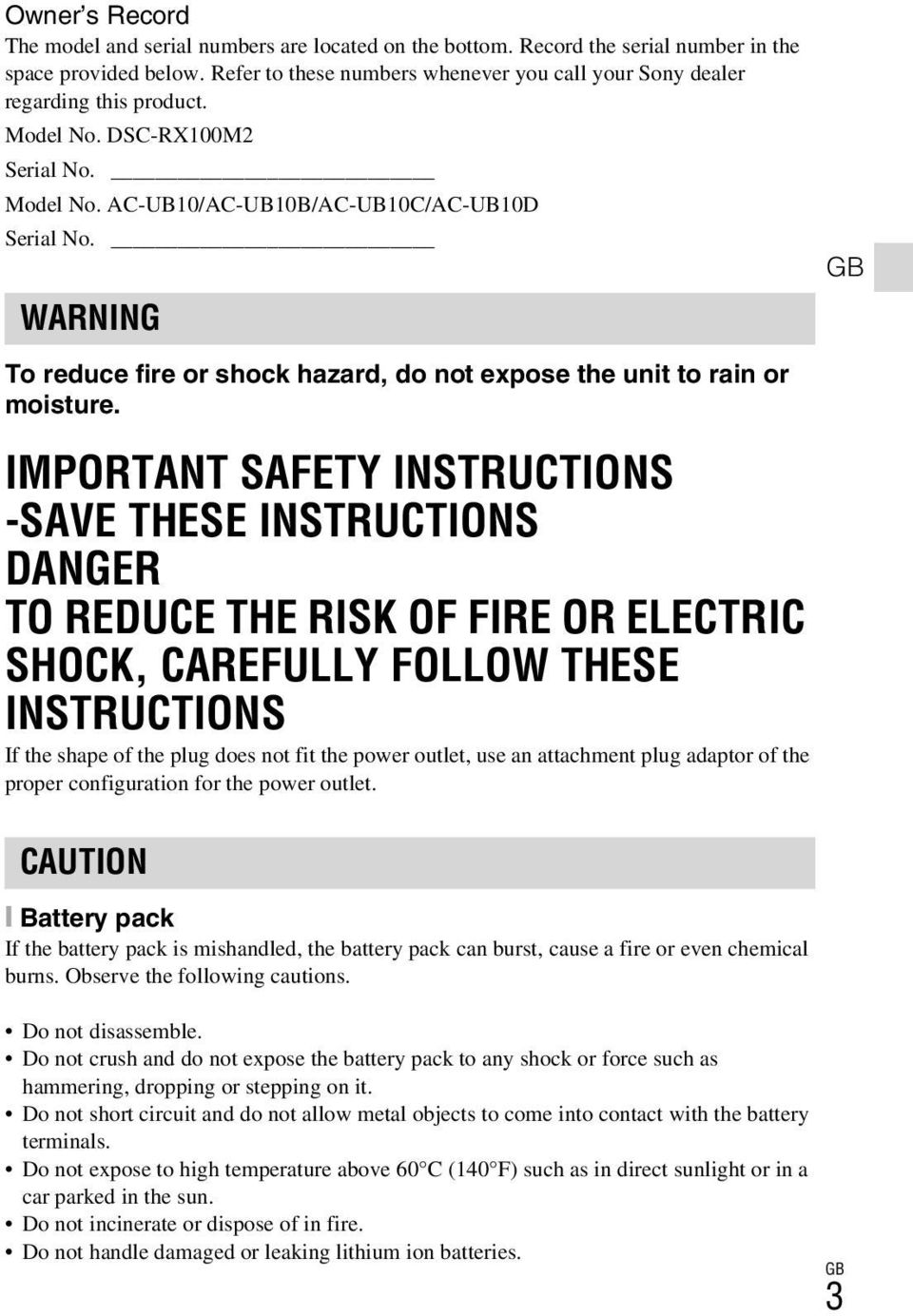 WARNING GB To reduce fire or shock hazard, do not expose the unit to rain or moisture.