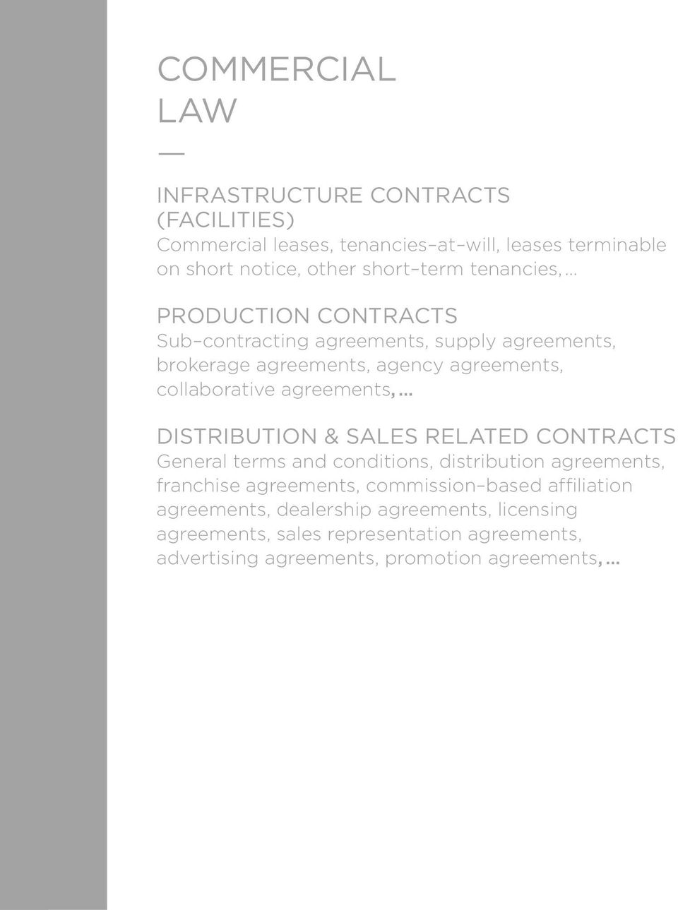 agreements, DISTRIBUTION & SALES RELATED CONTRACTS General terms and conditions, distribution agreements, franchise agreements, commission