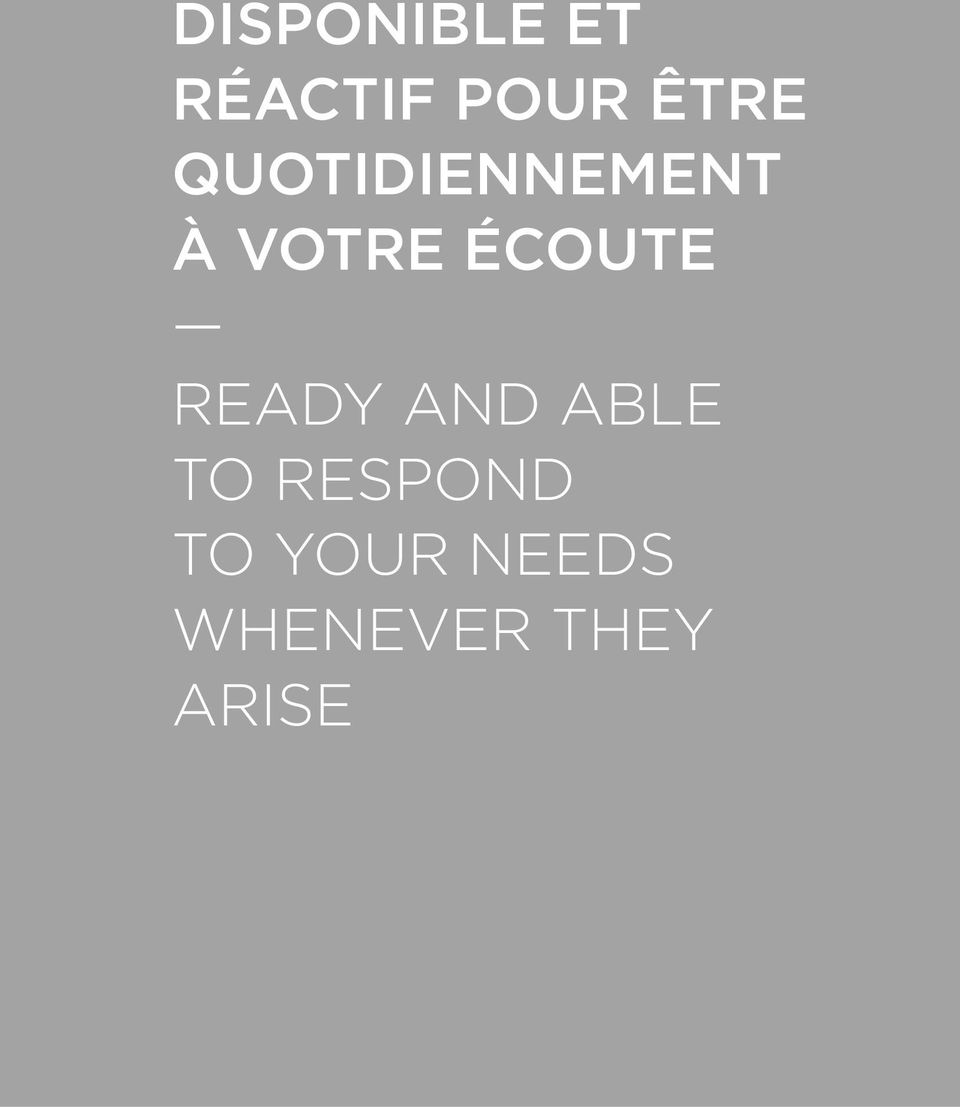 ÉCOUTE READY AND ABLE TO