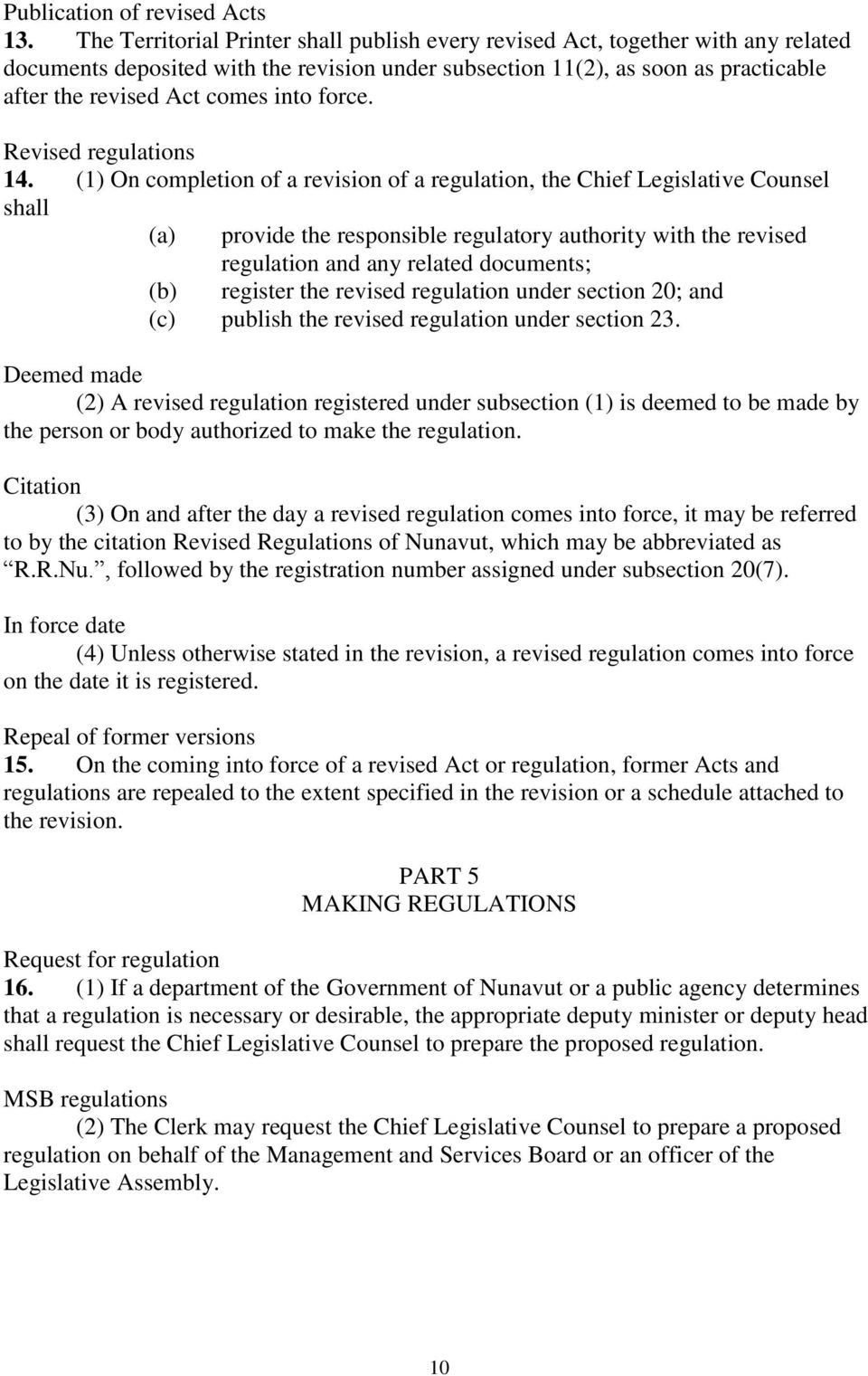 into force. Revised regulations 14.
