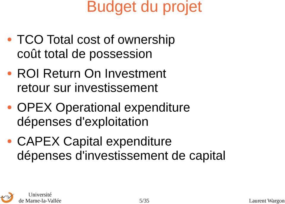 Operational expenditure dépenses d'exploitation CAPEX Capital
