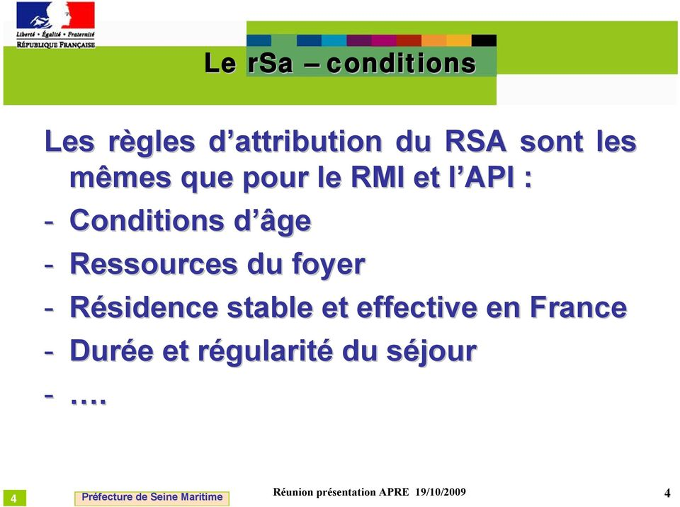 Ressources du foyer - Résidence stable et effective en France -