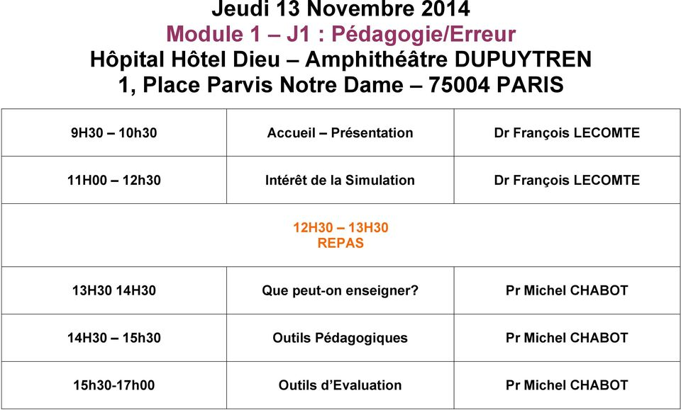 13H30 14H30 Que peut-on enseigner?