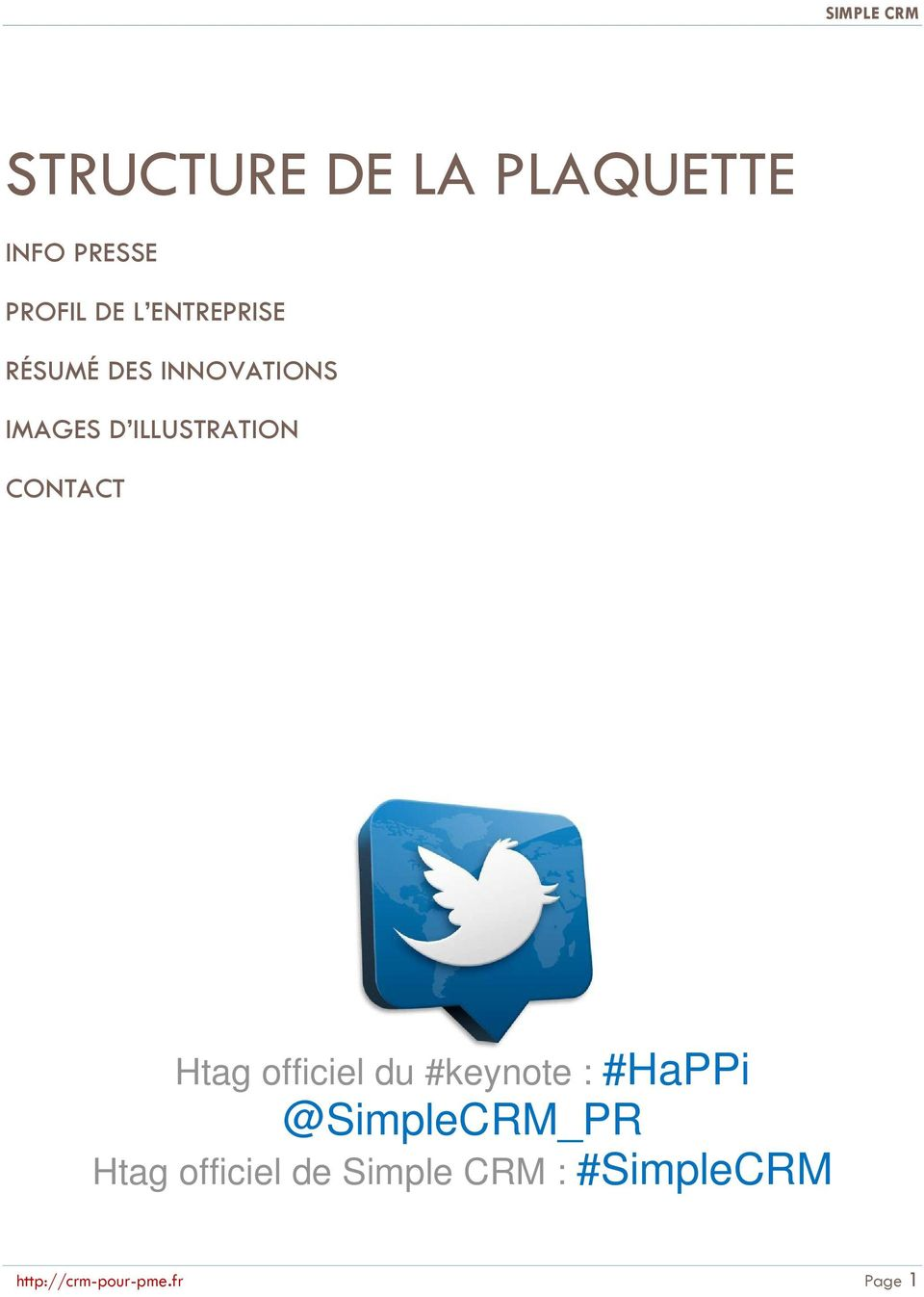 CONTACT Htag officiel du #keynote : #HaPPi @SimpleCRM_PR