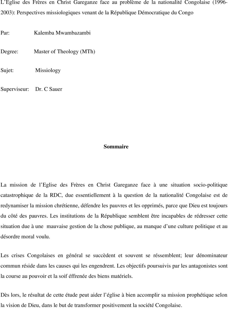 C Sauer Sommaire La mission de l Eglise des Frères en Christ Gareganze face à une situation socio politique catastrophique de la RDC, due essentiellement à la question de la nationalité Congolaise