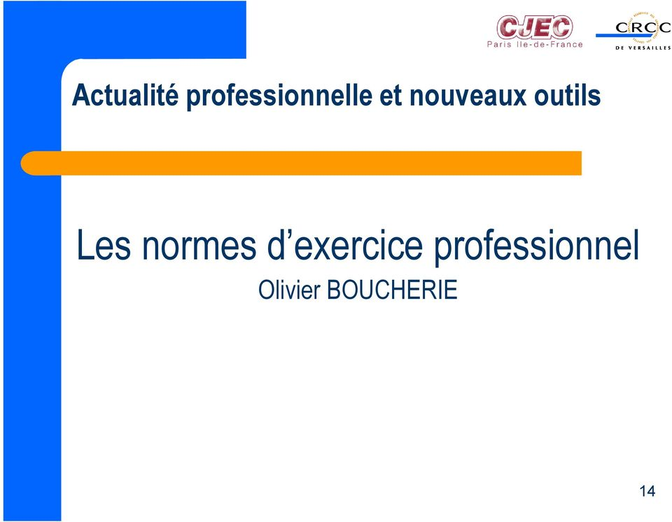 normes d exercice
