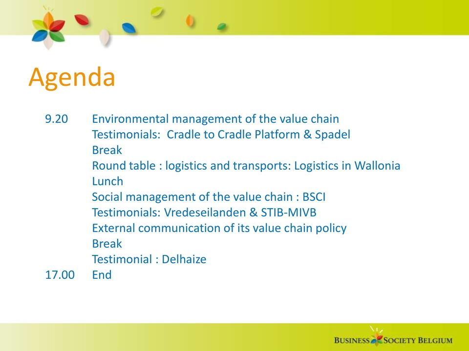 & Spadel Break Round table : logistics and transports: Logistics in Wallonia Lunch