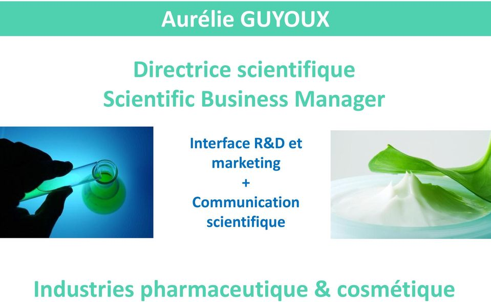 R&D et marketing + Communication