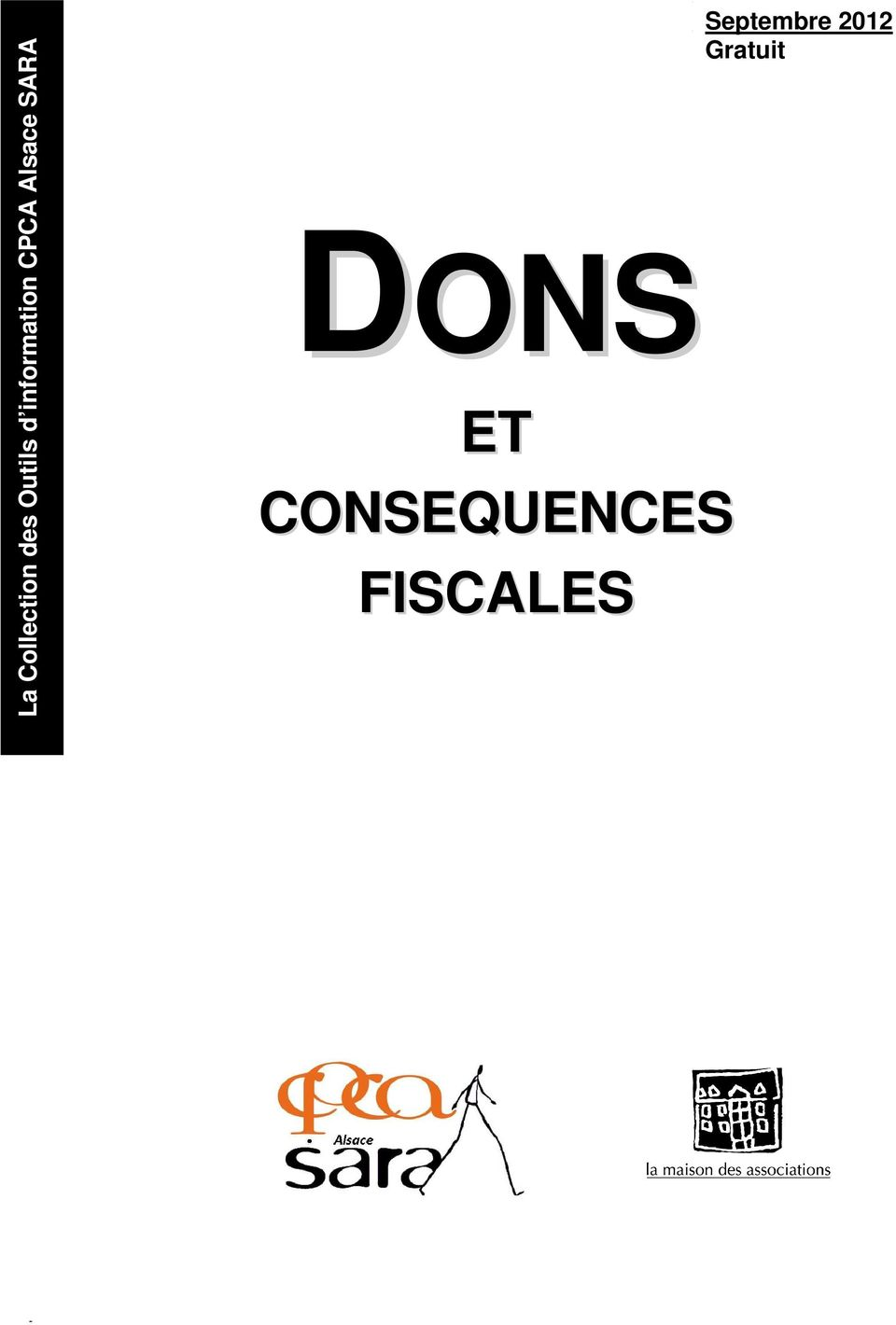 CONSEQUENCES FISCALES Septembre 2012 Gratuit La