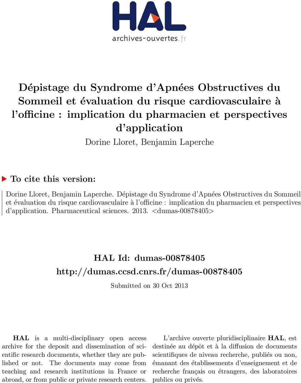 Dépistage du Syndrome d Apnées Obstructives du Sommeil et évaluation du risque cardiovasculaire à l officine : implication du pharmacien et perspectives d application. Pharmaceutical sciences. 2013.