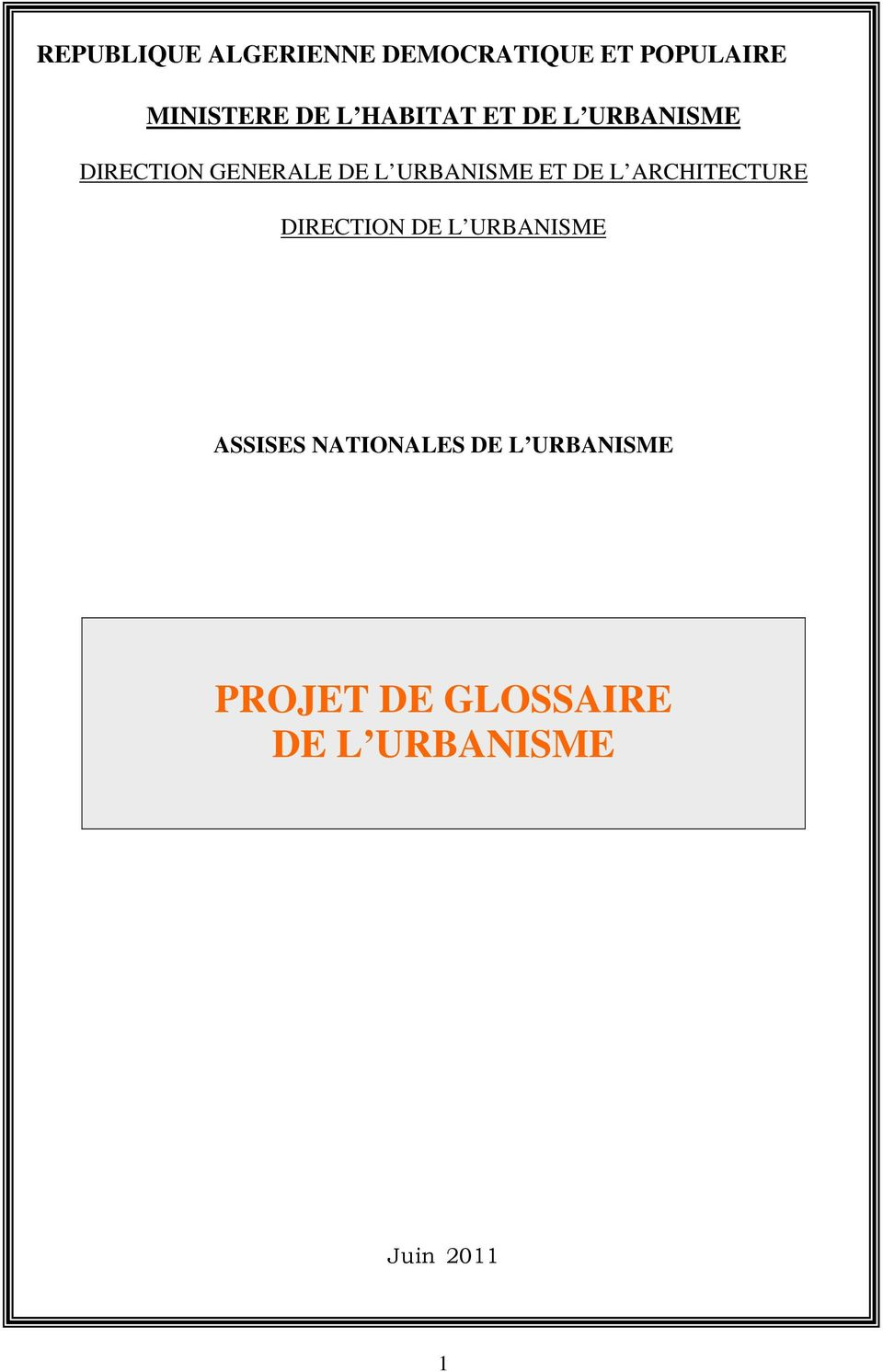 DE L ARCHITECTURE DIRECTION DE L URBANISME ASSISES NATIONALES