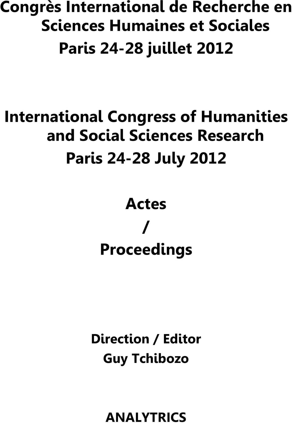 Humanities and Social Sciences Research Paris 24-28 July
