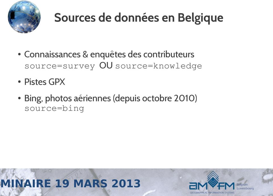 source=survey OU source=knowledge Pistes