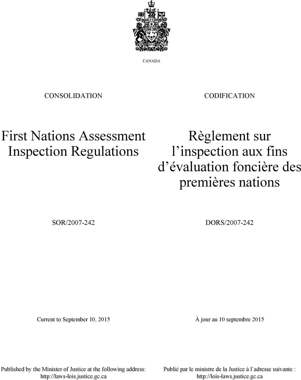September 10, 2015 À jour au 10 septembre 2015 Published by the Minister of Justice at the following