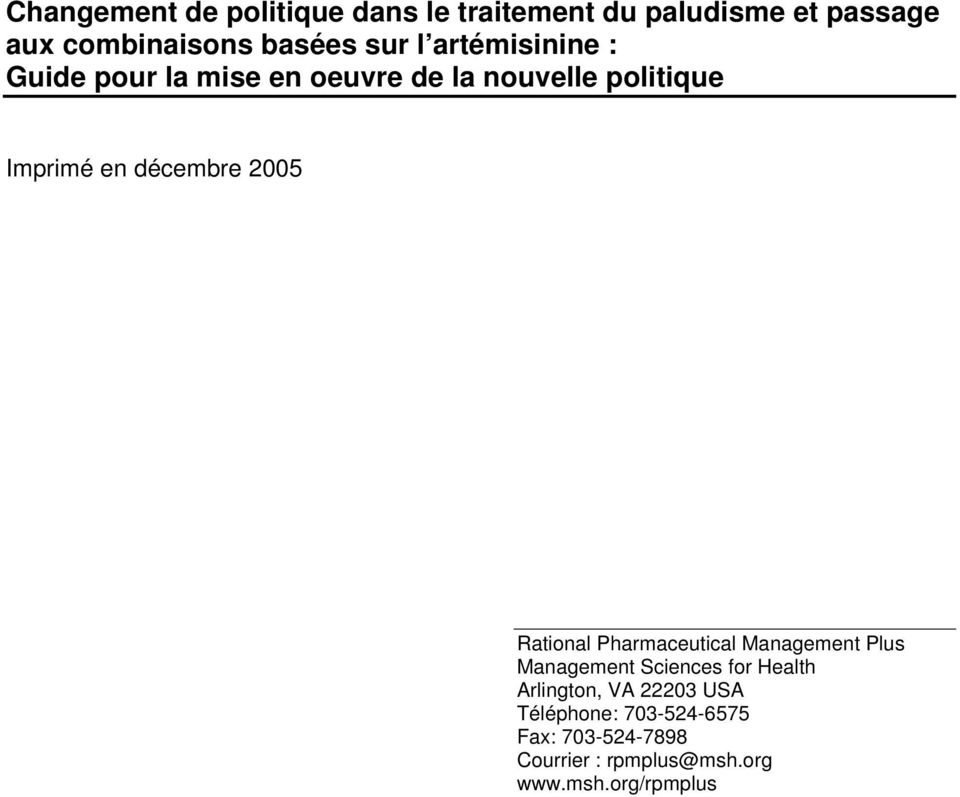 décembre 2005 Rational Pharmaceutical Management Plus Management Sciences for Health