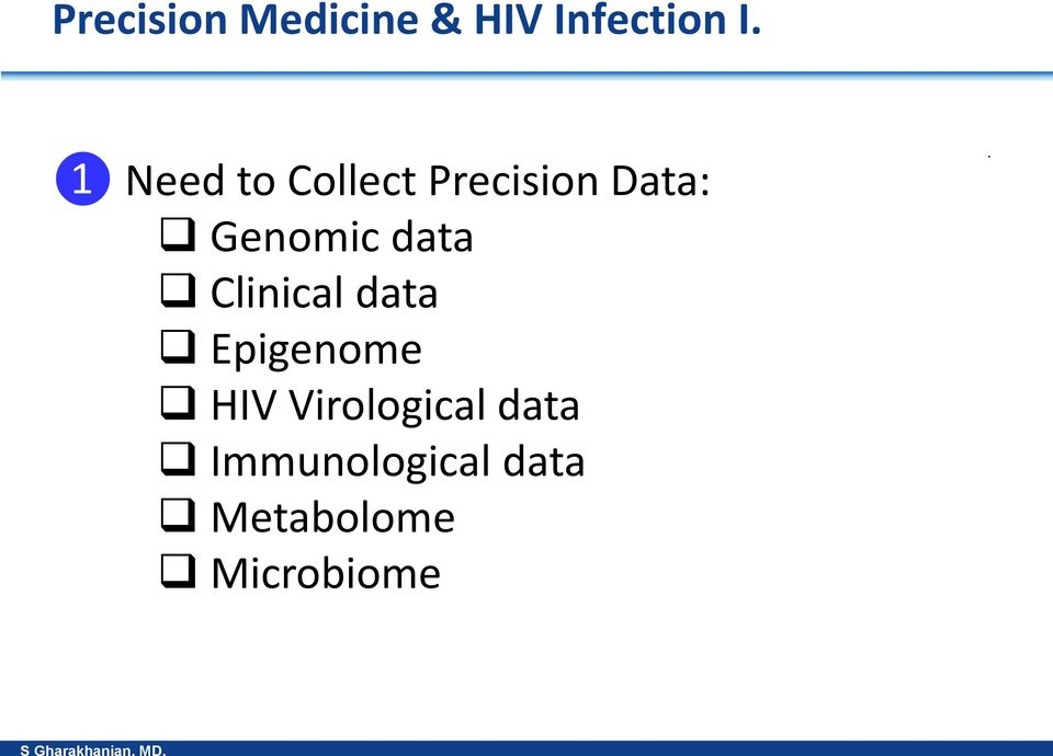data Clinical data Epigenome HIV