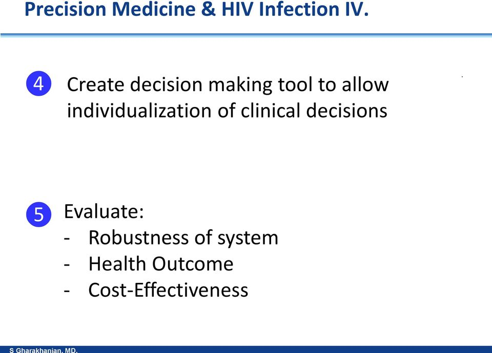 individualization of clinical decisions.