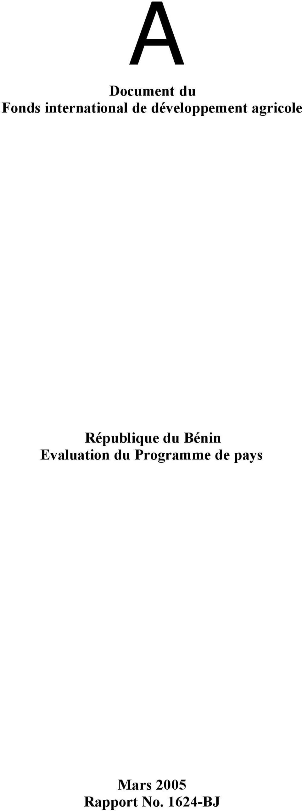 République du Bénin Evaluation du