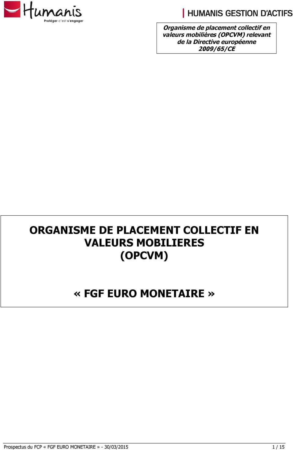 PLACEMENT COLLECTIF EN VALEURS MOBILIERES (OPCVM) «FGF EURO