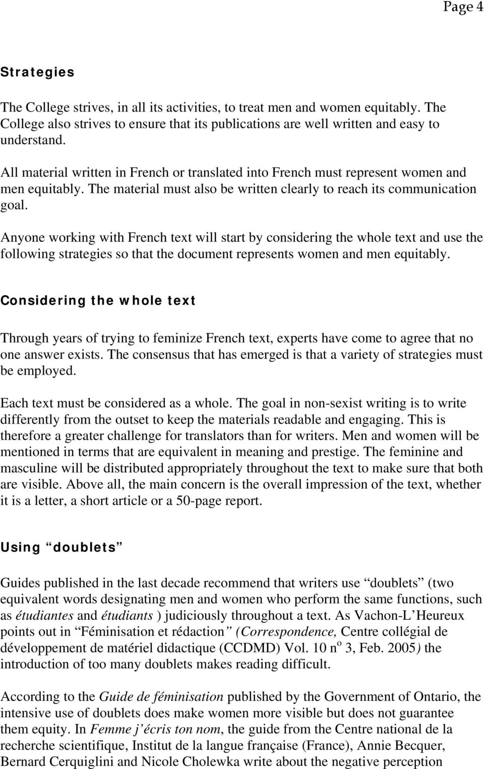 Anyone working with French text will start by considering the whole text and use the following strategies so that the document represents women and men equitably.