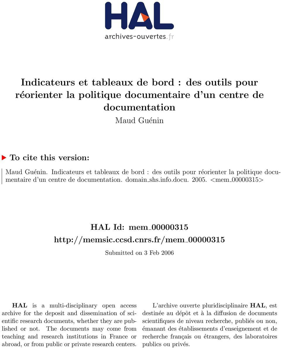 cnrs.fr/mem 00000315 Submitted on 3 Feb 2006 HAL is a multi-disciplinary open access archive for the deposit and dissemination of scientific research documents, whether they are published or not.