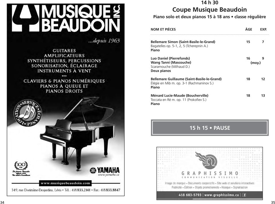 ) Piano Luo Daniel (Pierrefonds) 16 9 Wang Tanni (Mascouche) Scaramouche (Milhaud D.) Deux pianos (moy.