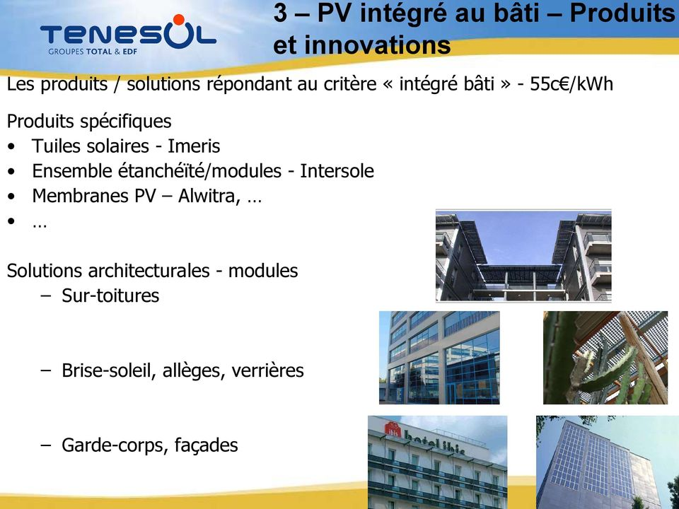 Membranes PV Alwitra, Solutions architecturales - modules Sur-toitures 3 PV