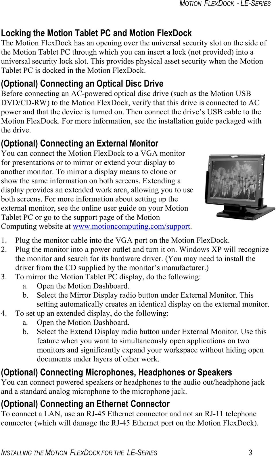 (Optional) Connecting an Optical Disc Drive Before connecting an AC-powered optical disc drive (such as the Motion USB DVD/CD-RW) to the Motion FlexDock, verify that this drive is connected to AC