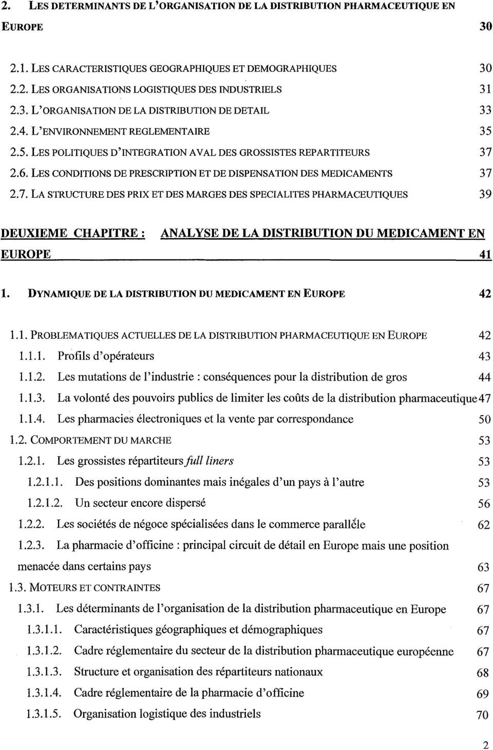 LES CONDITIONS DE PRESCRIPTION ET DE DISPENSATION DES MEDICAMENTS 37