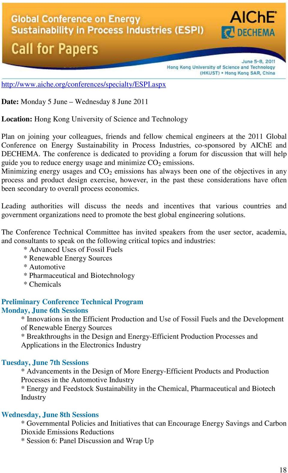 Conference on Energy Sustainability in Process Industries, co-sponsored by AIChE and DECHEMA.