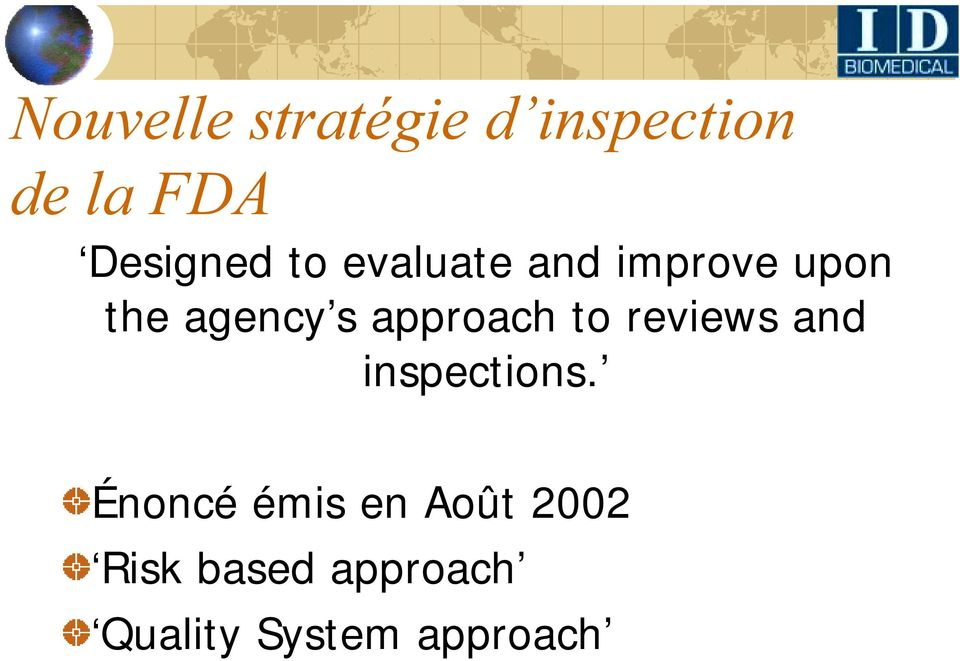 s approach to reviews and inspections.