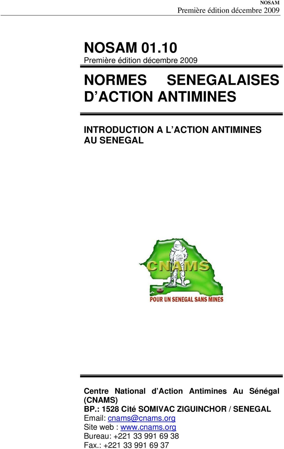 ANTIMINES AU SENEGAL Centre National d Action Antimines Au Sénégal