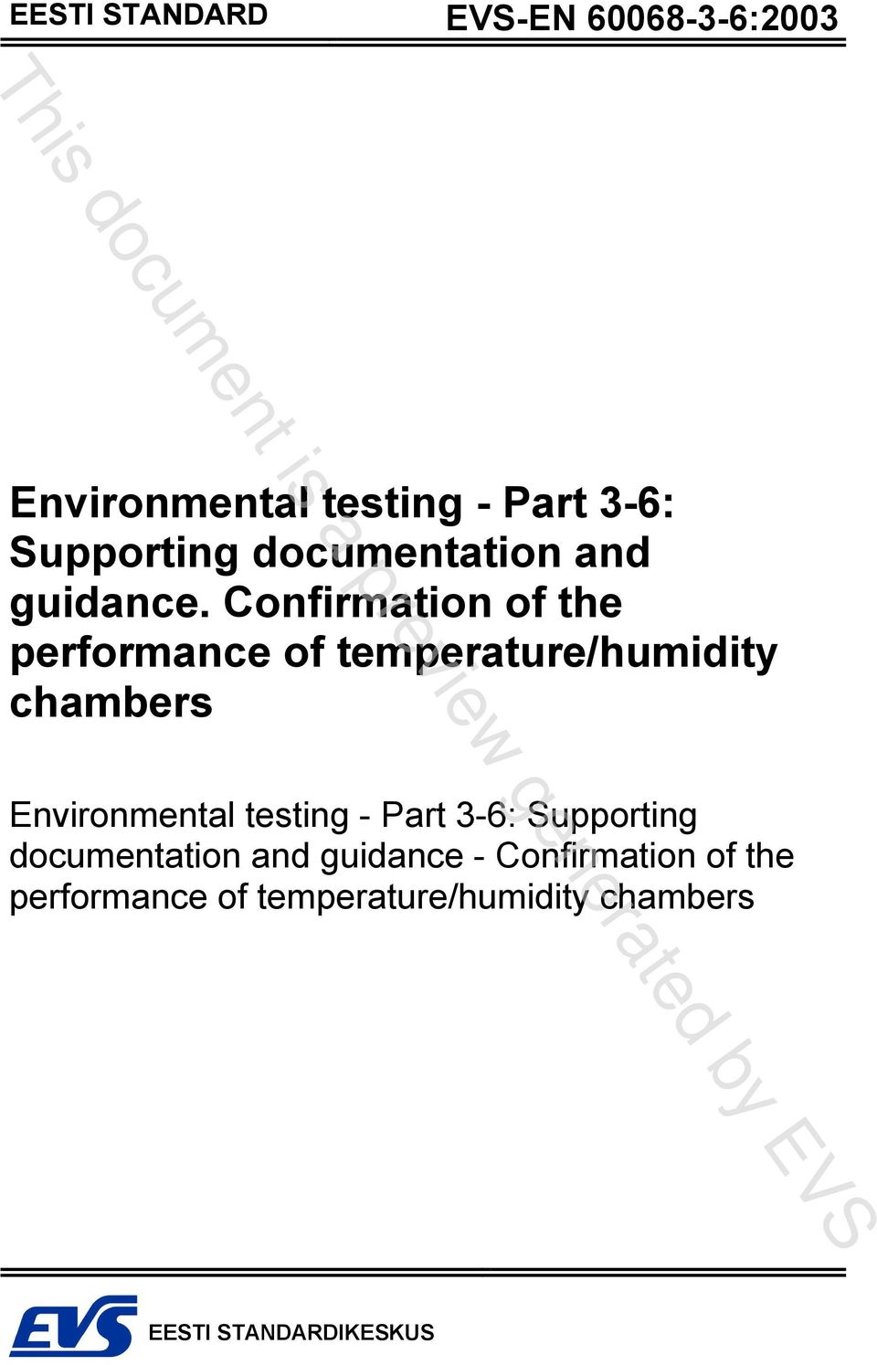 Confirmation of the performance of temperature/humidity chambers Environmental